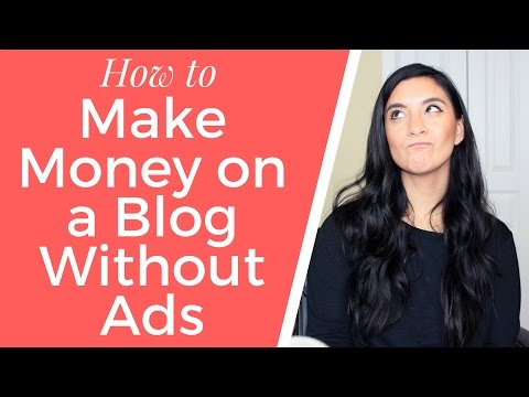 How to Make Money on a Blog Without Ads