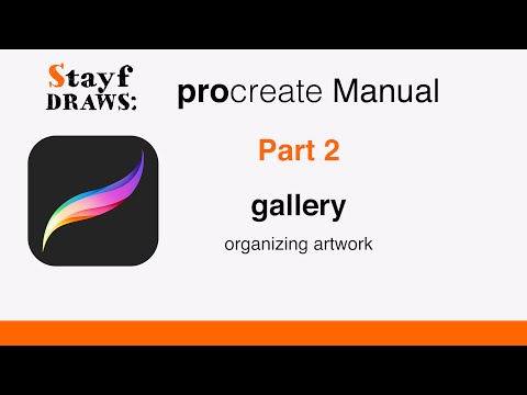 Procreate Manual Part 2: The Gallery