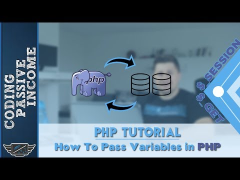 PHP Tutorial: How To Pass Variables In PHP Using Sessions And Get Method