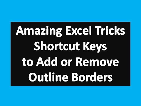 Amazing Excel Tips : Shortcut Keys to Add or Remove Outline Borders in Microsoft Excel