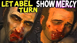 Let Abel Turn Vs Show Abel Mercy - All Dialogue Choices The Walking Dead Season 4 Episode 3
