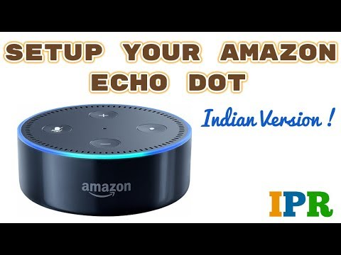 First Setup of Echo dot 2 INDIAN version