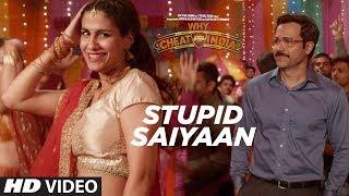 STUPID SAIYAAN Video Song  | WHY CHEAT INDIA | Emraan Hashmi |  Shreya Dhanwanthary | T-Series