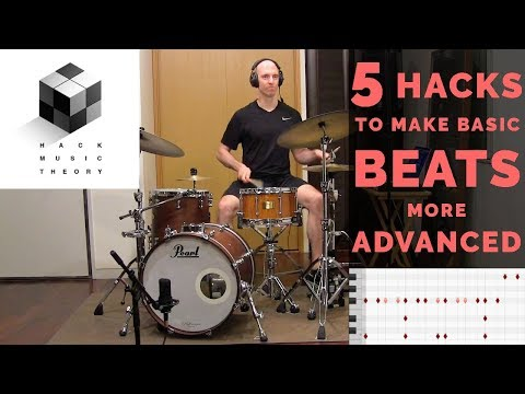 How to Make Basic Drum Beats More Advanced (Lesson for MIDI Drums & Real Drums) | Hack Music Theory