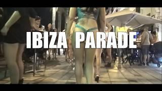 BOOTY WALKING PARADE : IBIZA PARTY