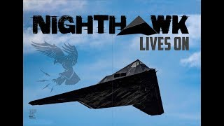 Nighthawk lives on — a dramatic close encounter with the F-117 in February 2019.