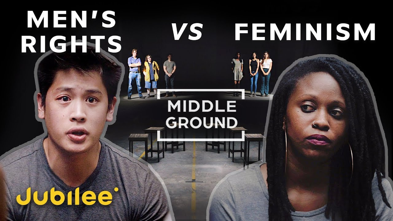 Men's Rights vs Feminism: Is Toxic Masculinity Real? | Middle Ground