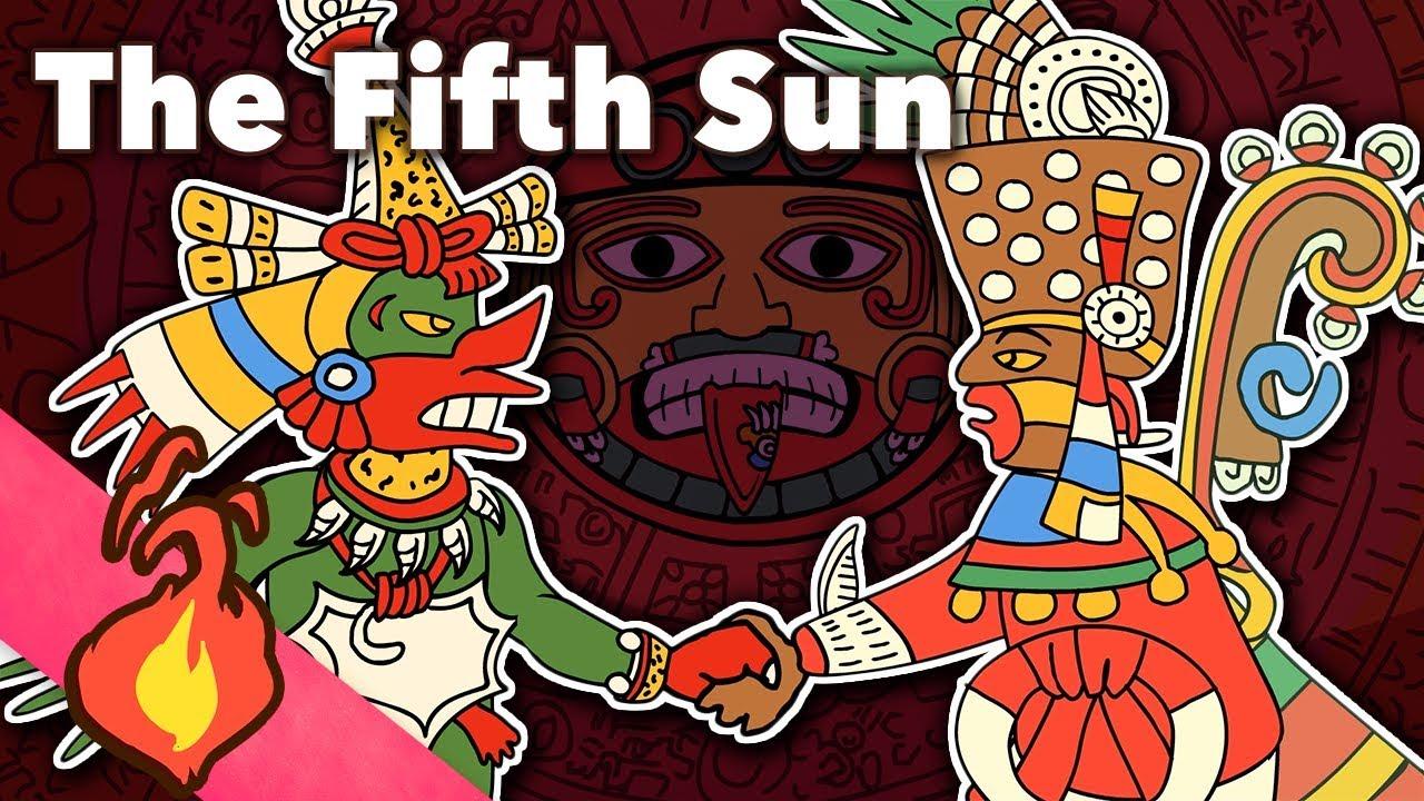 The Fifth Sun - Aztec Myths - Extra Mythology