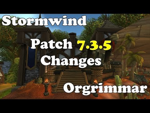 STORMWIND/ORGRIMMAR CHANGES !! Patch 7.3.5 PTR !!