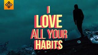 Quarterhead - Habits [Lyrics / Lyric Video]