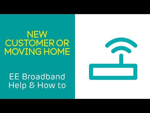 EE Home Broadband Help & How To: New Customer or Moving Home