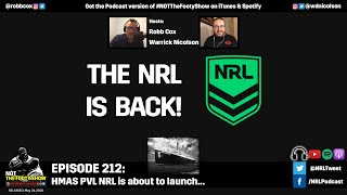 The NRL is back! NOT The Footy Show Episode 212