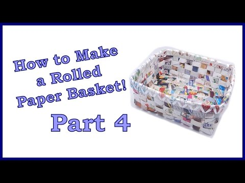 How to Make a Rolled Paper Basket Part 4 of 6. Finishing Weaving The Bottom.