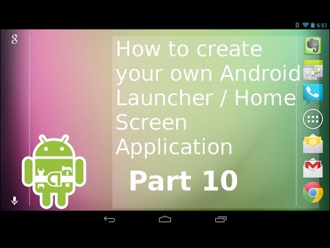 SERIES 10; How to Create your own Android Launcher | Widgets