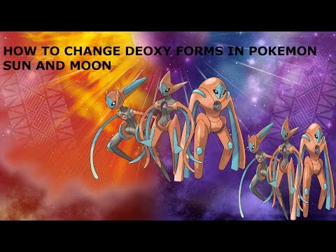 How to Change Deoxys's Form in Pokemon Sun and Moon!