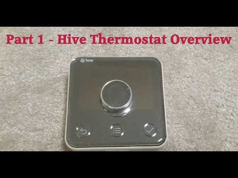 Part 1 - Hive Thermostat Overview