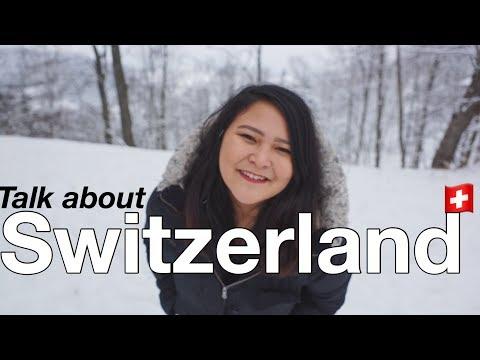 Talk about SWITZERLAND Pt. 2