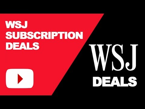 WSJ Subscription Deals & Discount: Best Rate Available
