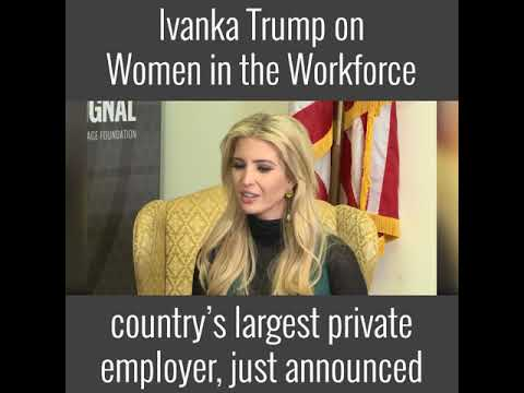 Ivanka Trump on Women in the Workforce | The Daily Signal
