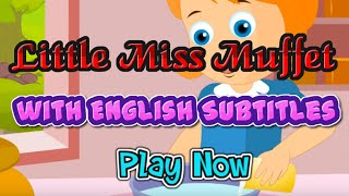 Little Miss Muffet with English Subtitles - Nursery Rhymes & Songs in HD