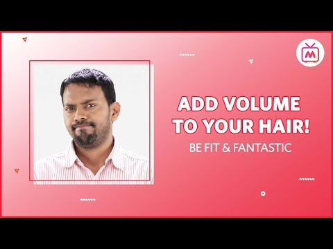 Two Simple Ways To Add Volume To Your Hair