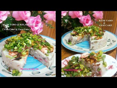 KUIH TARO@KELADI BERLAUK - ( Yam Cake@ Taro Cake ) resepi Chef Alexiss