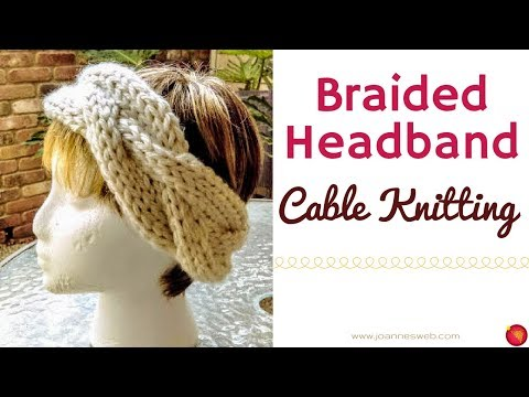 Braided Knitted Headband - Knitting with Cables - Knit Head Band