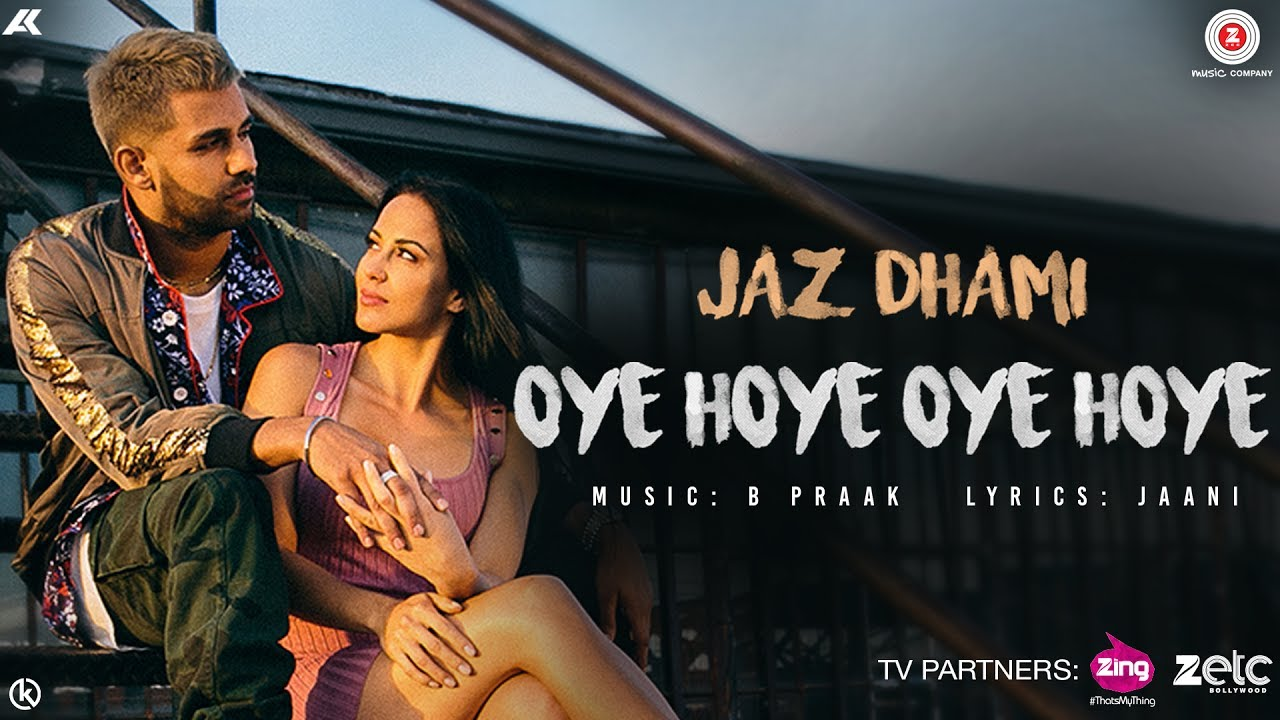 Download Oye Hoye Oye Hoye - Official Music Video | Jaz Dhami | B Praak | Jaani MP3 Gratis