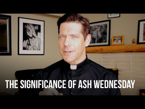 The Significance of Ash Wednesday