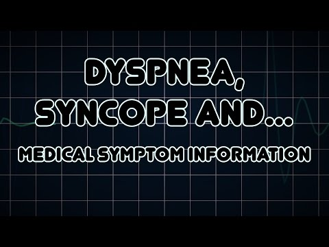 Dyspnea, Syncope and Chest pain (Medical Symptom)