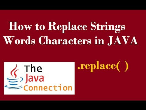 How to Replace Words Strings Characters in Java - replace() - Working With Strings -