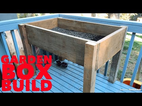 How to build a standup garden box