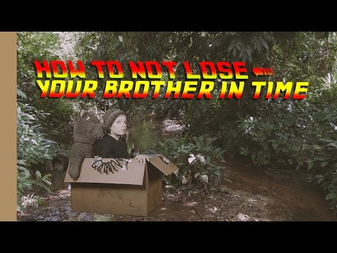 How to not lose your brother in time