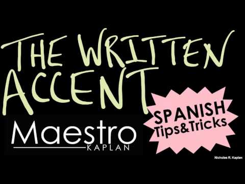 Reasons for Accent Marks in Spanish