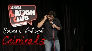 Criminals | Stand Up Comedy by Sourav Ghosh