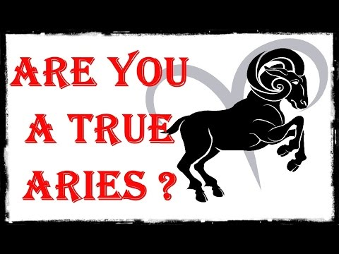ARIES - Are You True To Your Zodiac Sign?