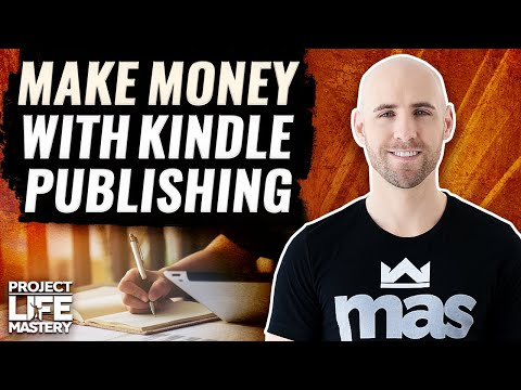 How To Make Money With Kindle Publishing On Amazon In 2018