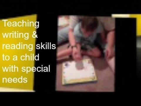 Teaching Child With Special Needs Reading and Writing