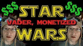 Star Wars: Monetization - Claims of the Past
