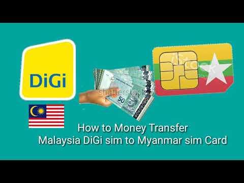 How to Money transfer DiGi to Myanmar SIM