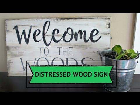Distressed Wood Sign Welcome to the Woods