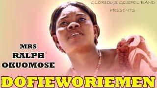 Dofieworiemen [Full Album] by Mrs Ralph Okuomose - Benin Gospel Music
