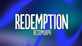 Besomorph & Coopex - Redemption (Lyrics) ft. RIELL