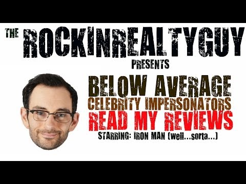 Below Average Celebrity Impersonators Read My Reviews - Iron Man Edition