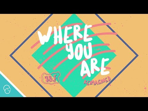 Hillsong Young & Free - Where You Are Reimagined (Lyric Video) (4K)