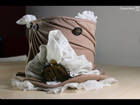 How To Make A Top Hat, DIY Steampunk Tutorial