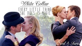 Neal & Sara ● every little thing she does is magic
