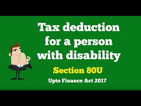 Section 80U : Deduction for Disability under Income Tax