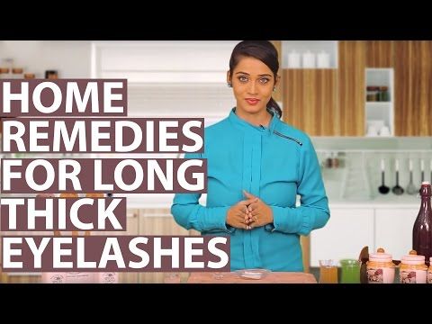 How To Grow Eyelashes Longer And Thicker Naturally – Home Remedies