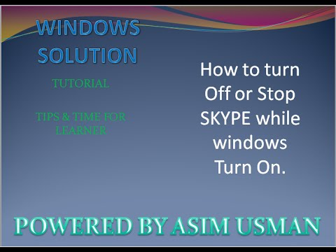 How to Stop Skype auto turn on when windows Turn On